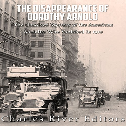 The Disappearance of Dorothy Arnold audiobook cover art