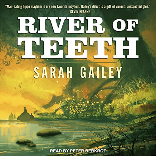 River of Teeth audiobook cover art