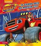 Blaze - Le grand prix de Moteur City