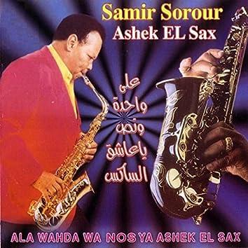 Ala Wahda w Nos Ya Ashek El Sax