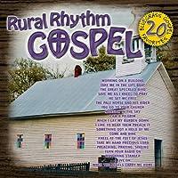 Rural Rhythm Gospel: 20...
