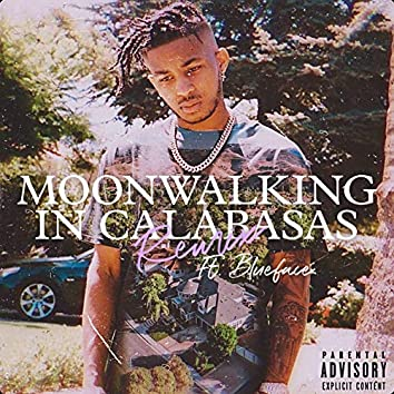 Moonwalking in Calabasas (Remix)