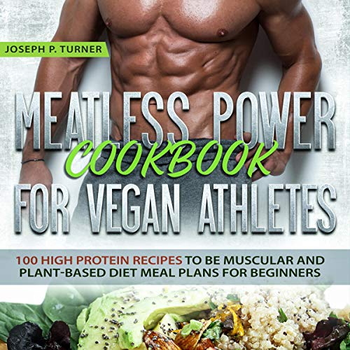 Meatless Power Cookbook for Vegan Athletes cover art