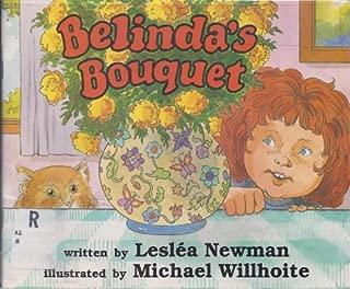 Belinda's Bouquet by Leslea Newman (1989-06-02)