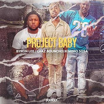 Project Baby (feat. Chaz Bouncho & Kimbro Sosa)