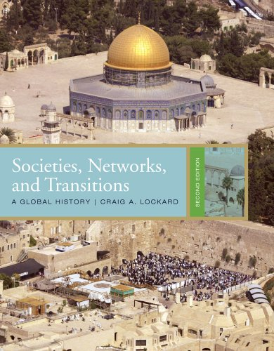 Societies, Networks, and Transitions: A Global History...