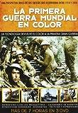La Primera Guerra Mundial En Color [DVD]