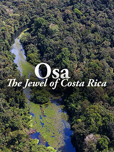 OSA: The Jewel of Costa Rica