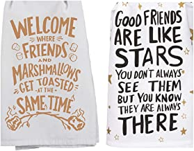 2 Piece Friend Cotton Dish Towel Kitchen Bundle Stating Good Friends are Like Stars -They are Always There and Welcome Where Friends and Marshmallows Get Toasted at The Same Time