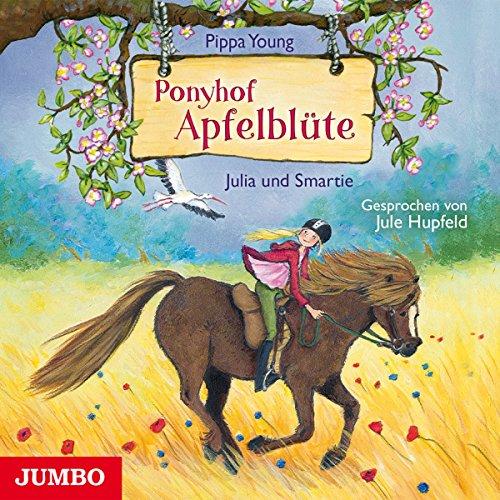 Julia und Smartie (Ponyhof Apfelblüte 6) Titelbild