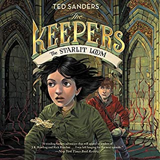 The Keepers, Book 4: The Starlit Loom audiobook cover art