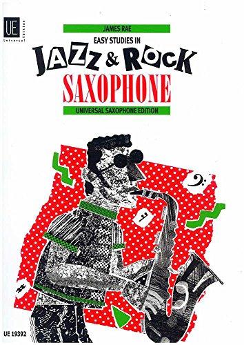 EASY STUDIES IN JAZZ & ROCK SAXOPHONE