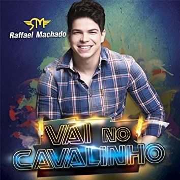 Vai no Cavalinho (Ao Vivo) - Single
