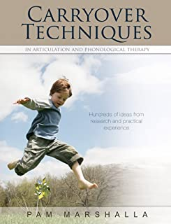 Carryover Techniques (in Articulation and Phonological Therapy)