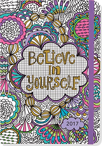 Believe in Yourself Coloring 2017 Planner: Plan, Color, Relax