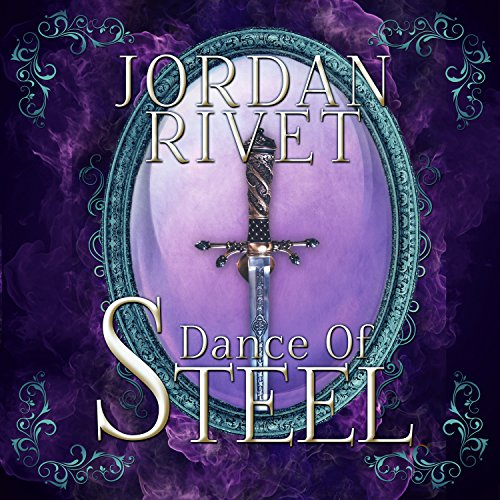 Dance of Steel audiobook cover art
