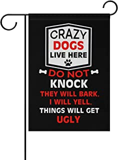 crazy dogs live here banner