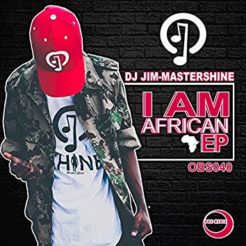 I Am African EP