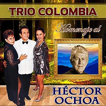 Homenaje a Héctor Ochoa: Ayer y Hoy / Muy Colombiano / Nuestro Final / Bendito Nuestro Amor