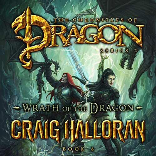Wrath of the Dragon: The Chronicles of Dragon, Series 2 audiobook cover art