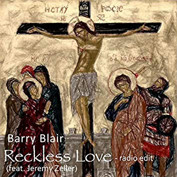 Reckless Love (feat. Jeremy Zeller)