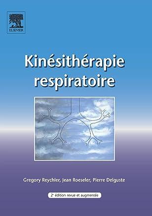 Kinésithérapie respiratoire (French Edition)