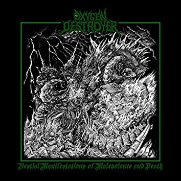 Bestial Manifestations of Malevolence and Death