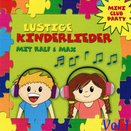 Lustige Kinderlieder (Mini Club Party, Vol. 1)