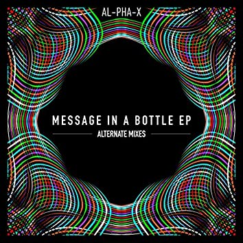 Message in a Bottle EP - Alternate Mixes