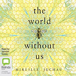 The World Without Us                   By:                                                                                                                                 Mireille Juchau                               Narrated by:                                                                                                                                 Jennifer Vuletic                      Length: 8 hrs and 48 mins     2 ratings     Overall 3.5