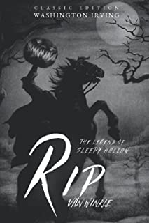Rip Van Winkle and The Legend of Sleepy Hollow: With The Classic Illustrated