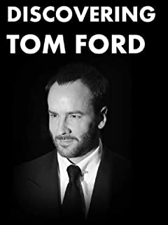 Discovering - Tom Ford