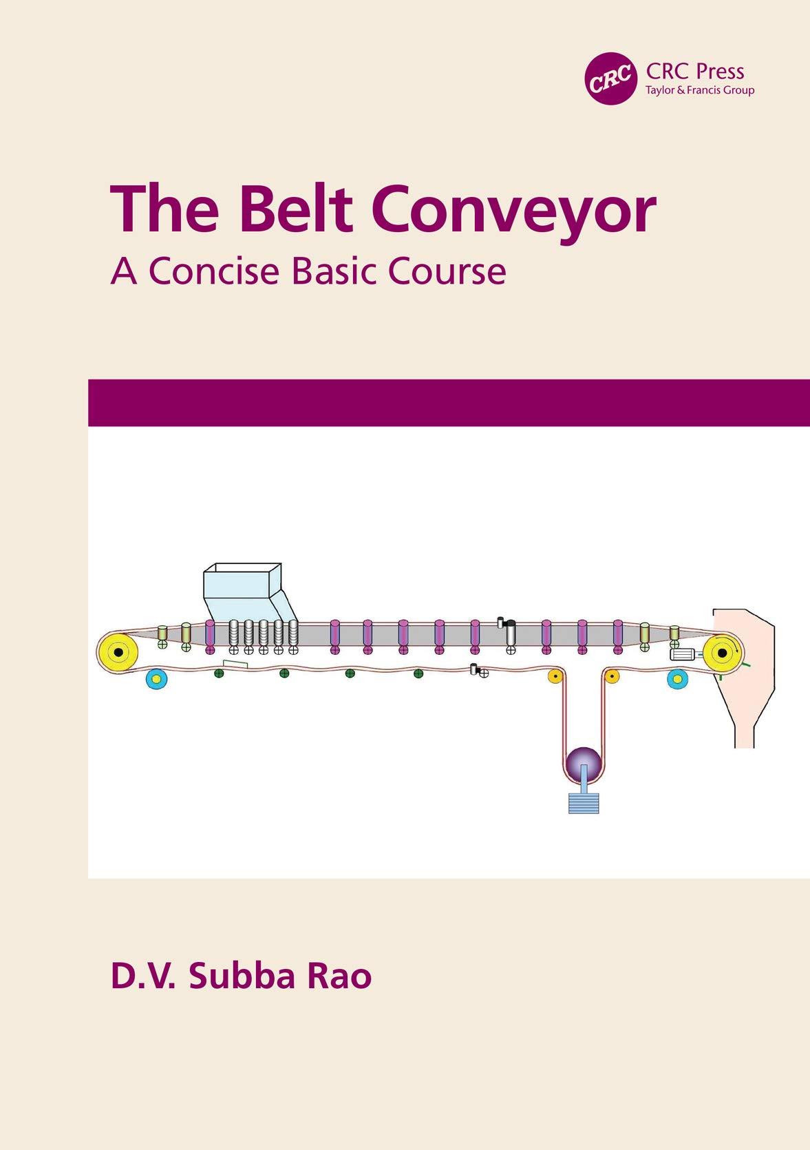 The Belt Conveyor: A Concise Basic Course