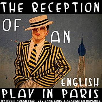 The Reception of an English Play in Paris