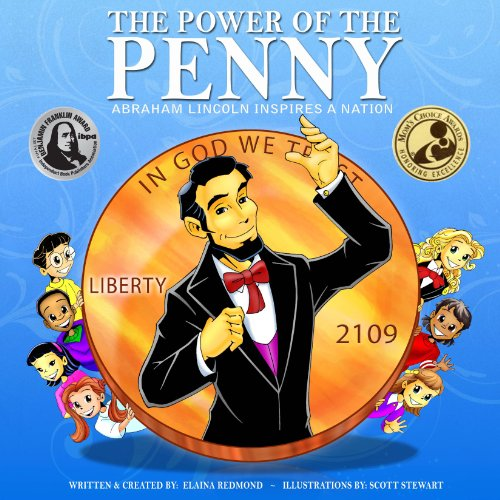 The Power Of The Penny: Abraham Lincoln Inspires a Nation     Kid's Guide to a Hero's Path: Lessons on Civics, Character, Social Action, Money & American History              By:                                                                                                                                 Elaina Redmond                               Narrated by:                                                                                                                                 Emily Damron,                                                                                        Jason Damron                      Length: 21 mins     Not rated yet     Overall 0.0