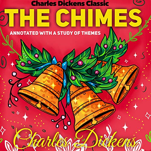 Charles Dickens Classic: The Chimes cover art