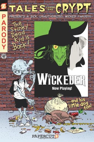 [Tales from the Crypt: Wickeder] [by: Stefan Petrucha]