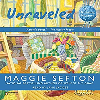 Unraveled     A Knitting Mystery, Book 9              By:                                                                                                                                 Maggie Sefton                               Narrated by:                                                                                                                                 Jane Jacobs                      Length: 8 hrs and 5 mins     9 ratings     Overall 3.7