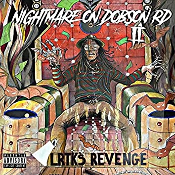 Nightmare on Dobson Rd 2: Lrtks Revenge