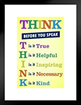 Classroom Sign Think Before You Speak Motivational Inspirational Poster - 12x18 Think Before You Speak Motivaltional Inspirational Sign Yellow Framed Matted in Black Wood 20x26 inch Black 263582