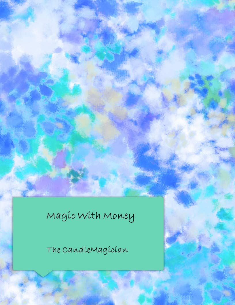Magic With Money: Using Unicorn Energy To Unlock Your Money Magic!