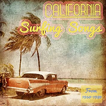 California Surfing Songs: From 1950-1980