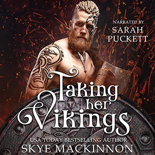Taking Her Vikings Audiobook By Skye MacKinnon cover art
