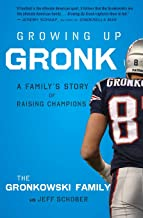 Growing Up Gronk