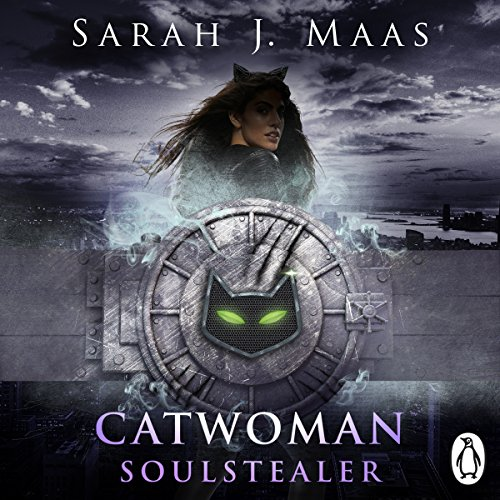 Catwoman: Soulstealer      DC Icons Series              By:                                                                                                                                 Sarah J Maas                               Narrated by:                                                                                                                                 Julia Whelan                      Length: 10 hrs     22 ratings     Overall 4.8