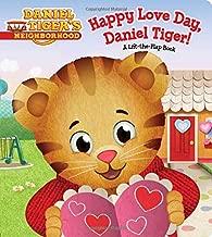 Happy Love Day, Daniel Tiger!: A Lift-the-Flap Book (Daniel Tiger's Neighborhood)