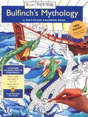 Bulfinch's Mythology: A Fact-Filled Coloring Book (Start Exploring (Coloring Books))