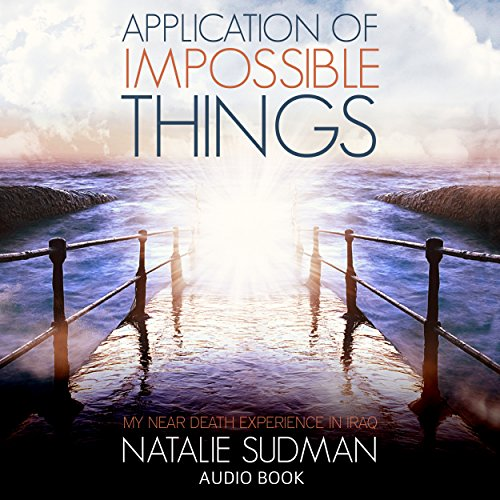 Application of Impossible Things audiobook cover art