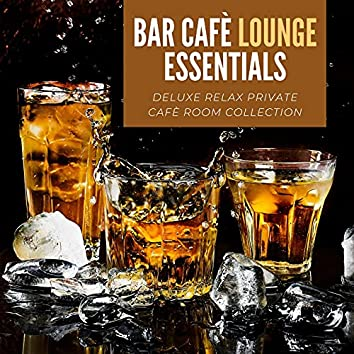 Bar Cafè Lounge Essentials: Deluxe Relax Private Cafè Room Collection