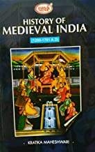History of Medieval India (1200-1761 AD)